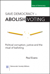 Save Democracy Abolish Voting
